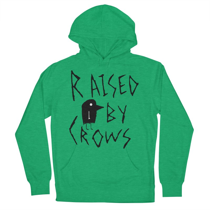 Raised by Crows Men's French Terry Pullover Hoody by The Little Fears