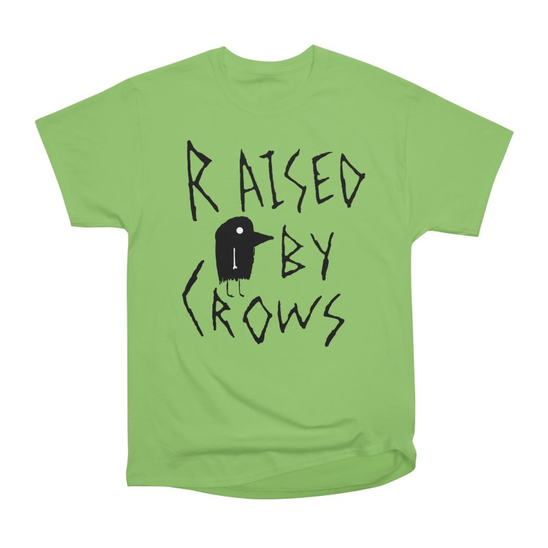 Raised by Crows Men's Heavyweight T-Shirt by The Little Fears