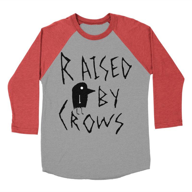 Raised by Crows Women's Baseball Triblend Longsleeve T-Shirt by The Little Fears