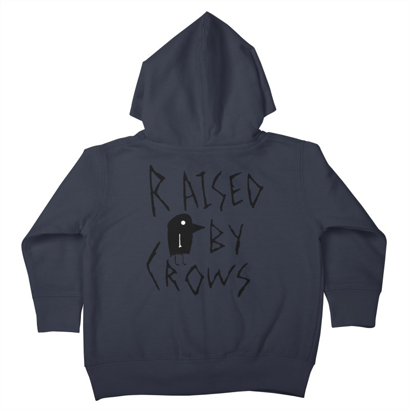 Raised by Crows Kids Toddler Zip-Up Hoody by The Little Fears