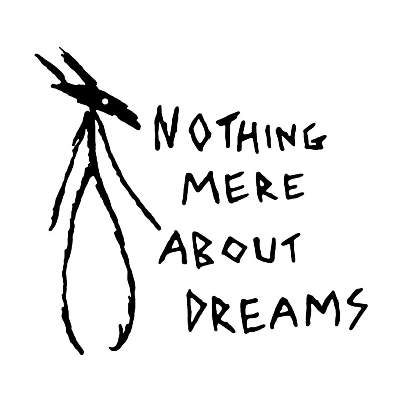 Nothing mere about dreams Accessories Notebook by The Little Fears