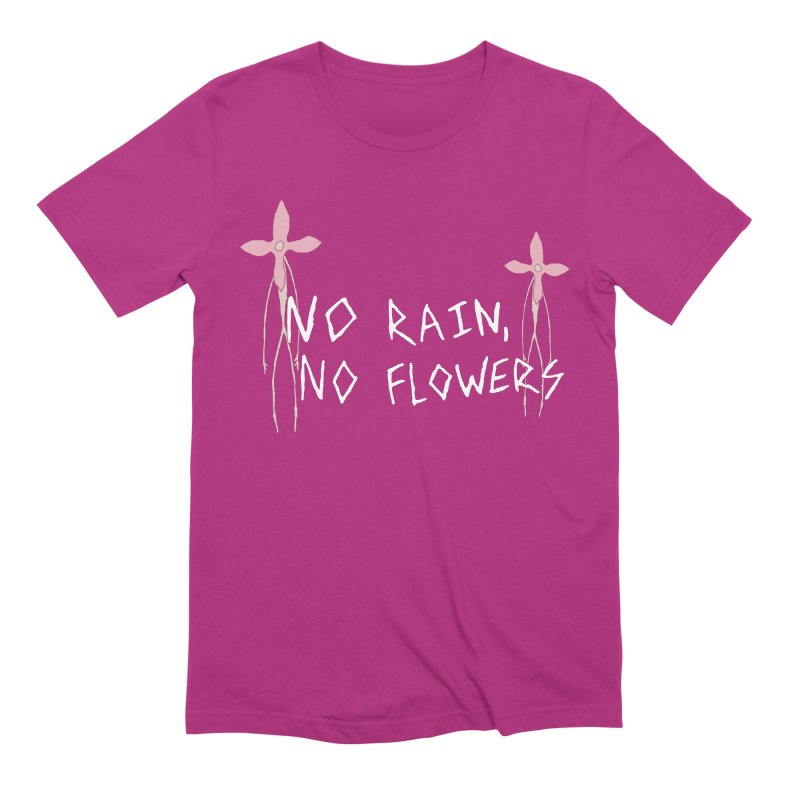 No rain, no flowers Men's Extra Soft T-Shirt by The Little Fears