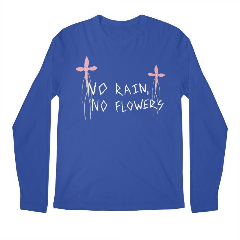 No rain, no flowers Men's Regular Longsleeve T-Shirt by The Little Fears