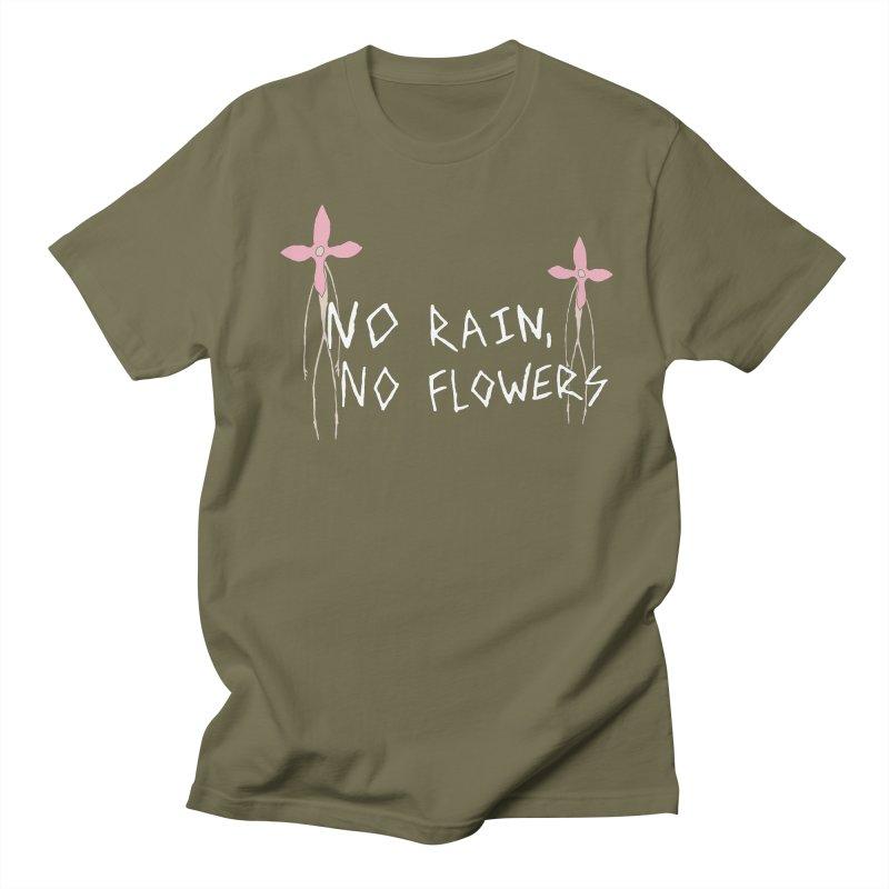 No rain, no flowers Men's Regular T-Shirt by The Little Fears