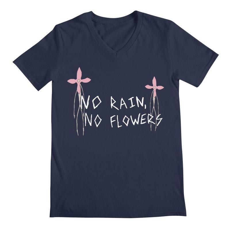No rain, no flowers Men's Regular V-Neck by The Little Fears