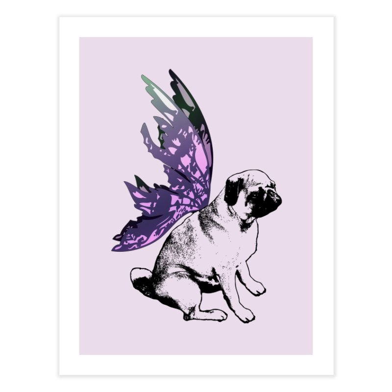 Pug Fairy Life Home Fine Art Print by LittleMissTyne's Artist Shop