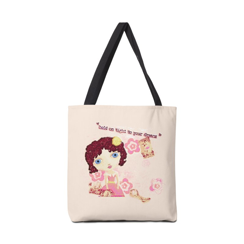 Hold On Tight To Your Dreams Accessories Bag by LittleMissTyne's Artist Shop