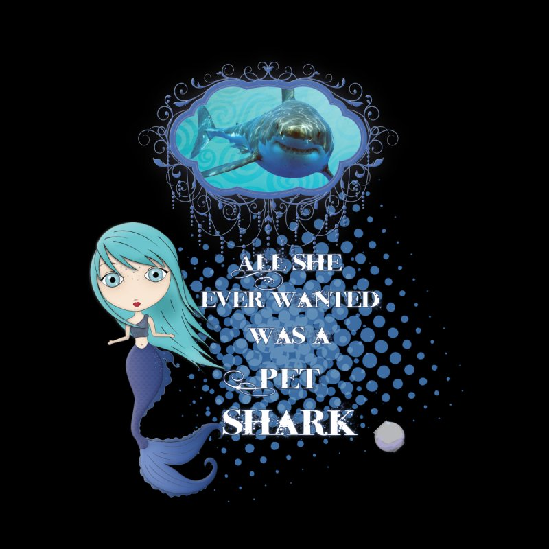 All She Ever Wanted Was A Pet Shark Men's Longsleeve T-Shirt by LittleMissTyne's Artist Shop