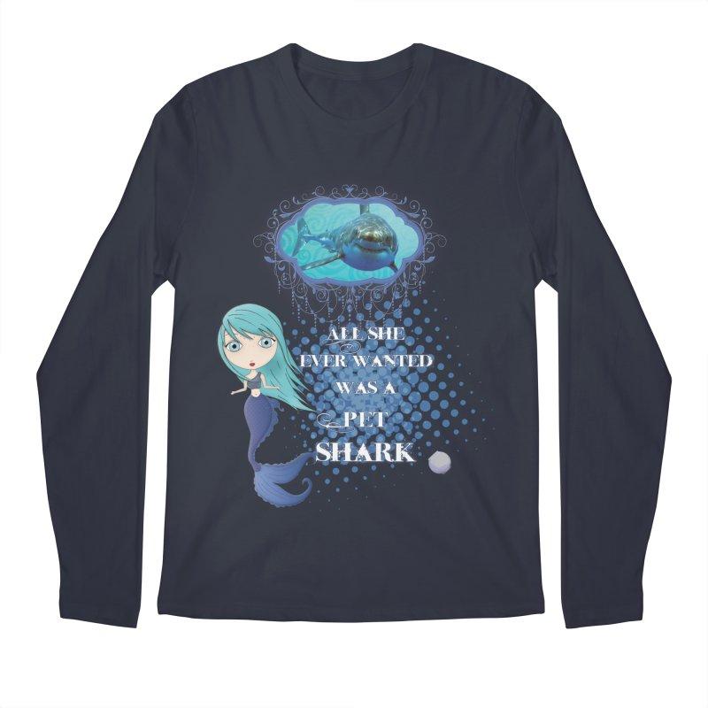 All She Ever Wanted Was A Pet Shark Men's Regular Longsleeve T-Shirt by LittleMissTyne's Artist Shop