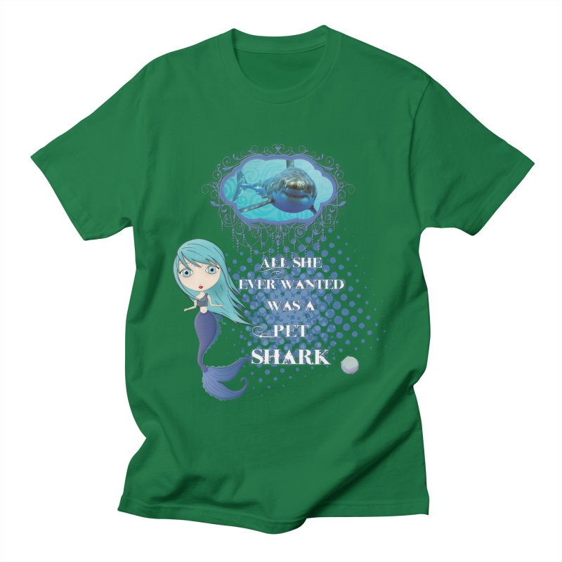 All She Ever Wanted Was A Pet Shark Men's T-Shirt by LittleMissTyne's Artist Shop