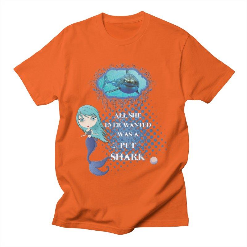 All She Ever Wanted Was A Pet Shark Men's T-Shirt by LittleMissTyne's Artist Shop