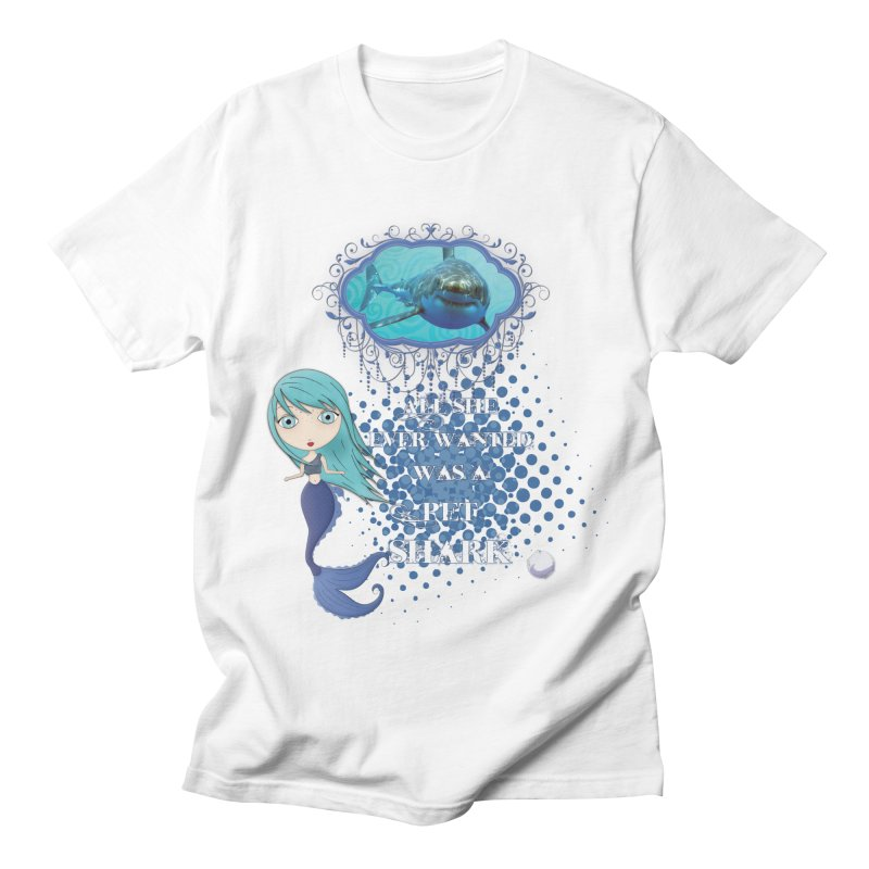 All She Ever Wanted Was A Pet Shark Men's Regular T-Shirt by LittleMissTyne's Artist Shop