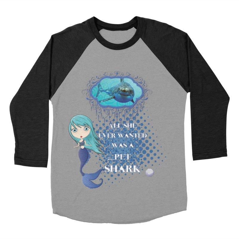 All She Ever Wanted Was A Pet Shark Women's Baseball Triblend Longsleeve T-Shirt by LittleMissTyne's Artist Shop