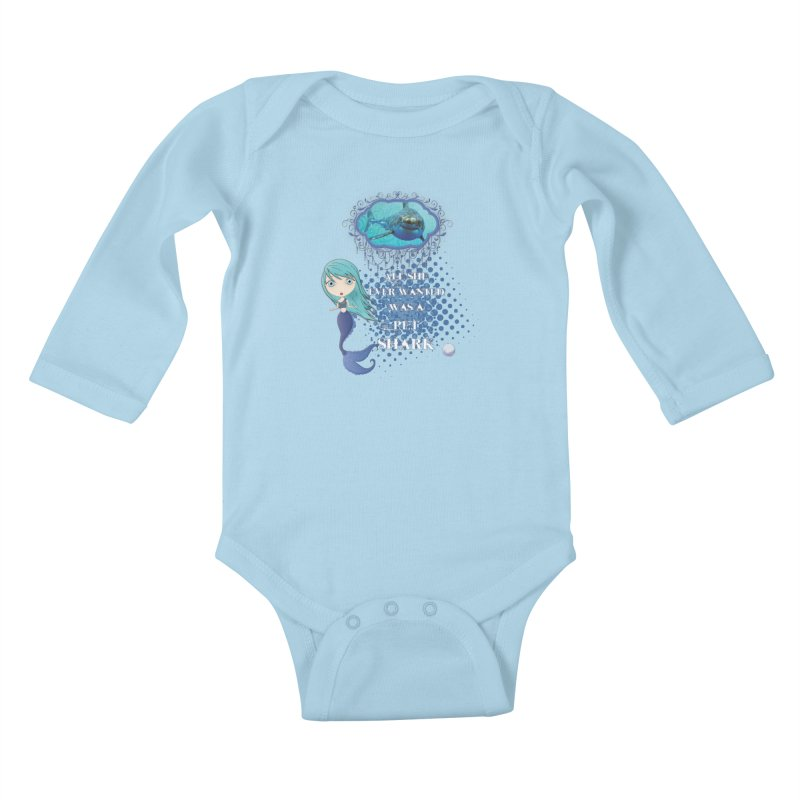 All She Ever Wanted Was A Pet Shark Kids Baby Longsleeve Bodysuit by LittleMissTyne's Artist Shop