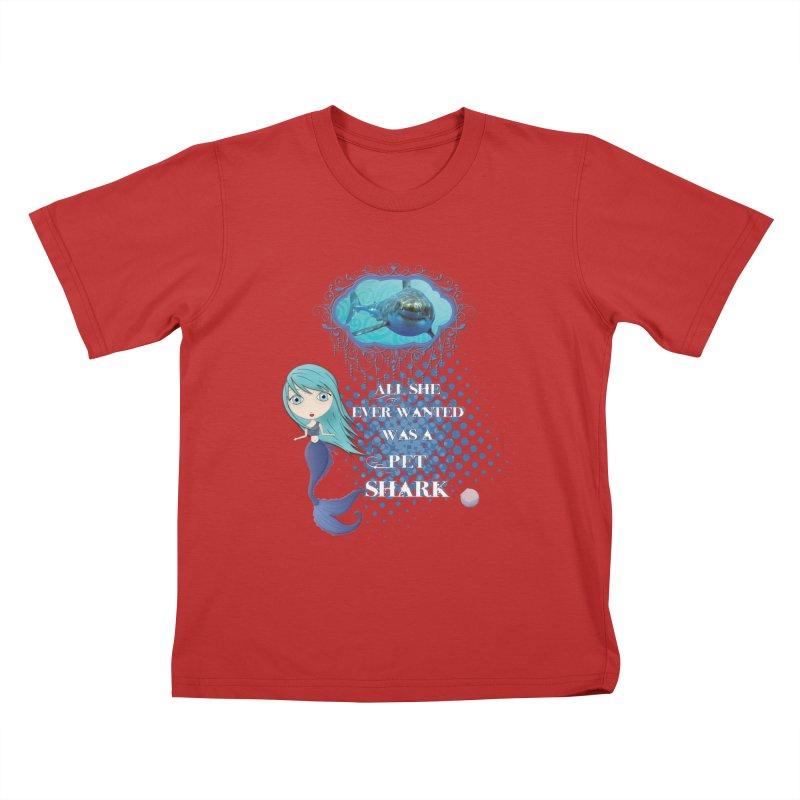 All She Ever Wanted Was A Pet Shark Kids T-Shirt by LittleMissTyne's Artist Shop