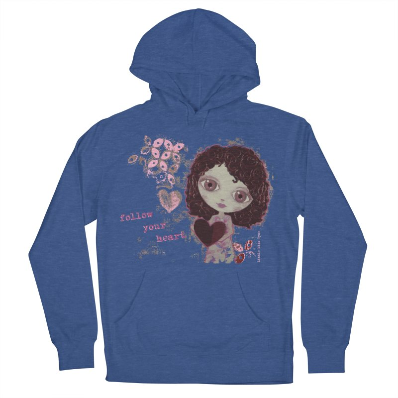 Follow Your Heart Men's French Terry Pullover Hoody by LittleMissTyne's Artist Shop
