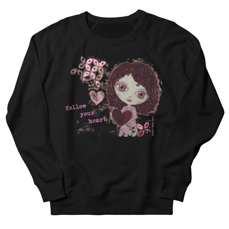 Follow Your Heart Men's French Terry Sweatshirt by LittleMissTyne's Artist Shop
