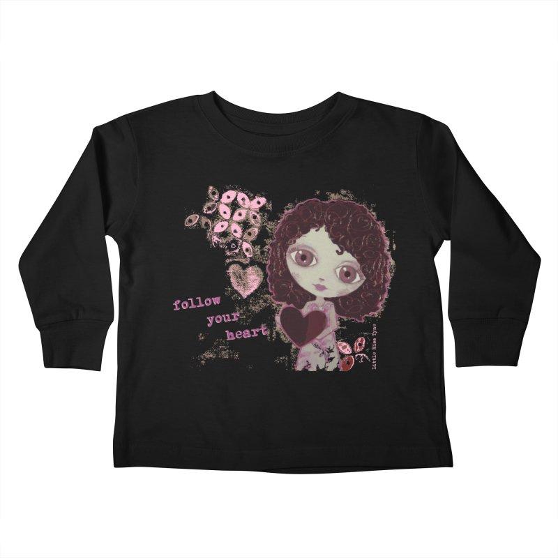 Follow Your Heart Kids Toddler Longsleeve T-Shirt by LittleMissTyne's Artist Shop