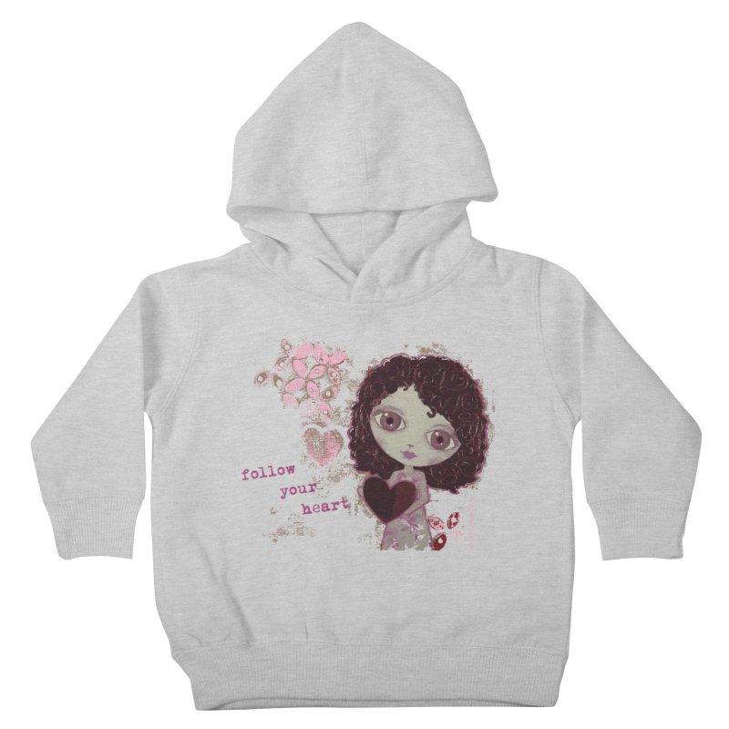 Follow Your Heart Kids Toddler Pullover Hoody by LittleMissTyne's Artist Shop