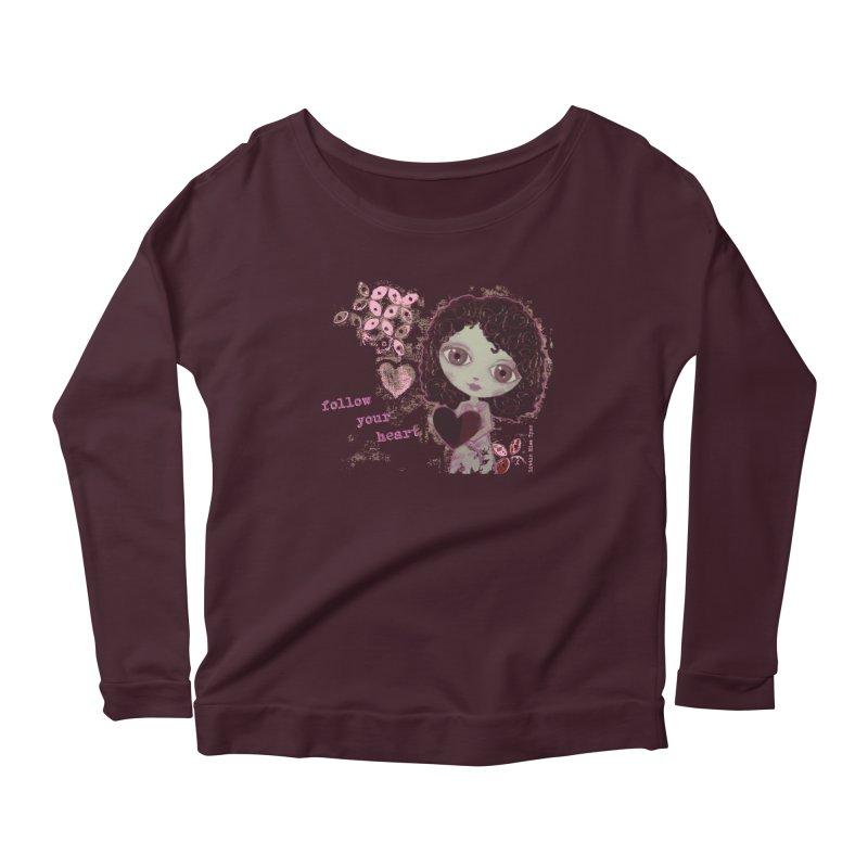 Follow Your Heart Women's Scoop Neck Longsleeve T-Shirt by LittleMissTyne's Artist Shop