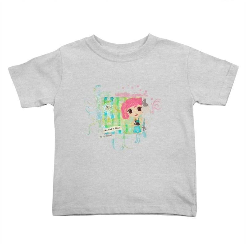 She Dared To Believe Kids Toddler T-Shirt by LittleMissTyne's Artist Shop