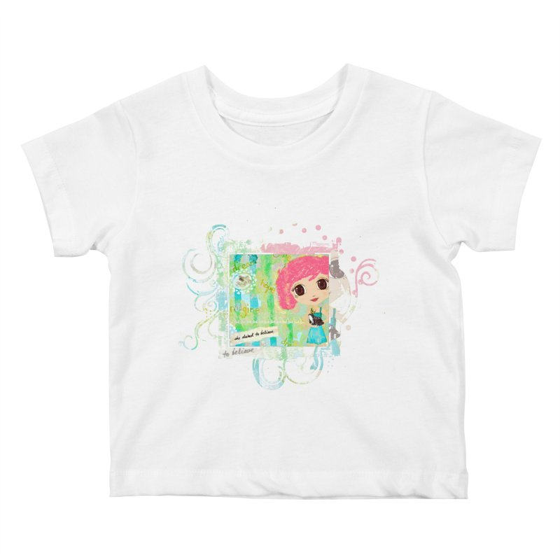 She Dared To Believe Kids Baby T-Shirt by LittleMissTyne's Artist Shop