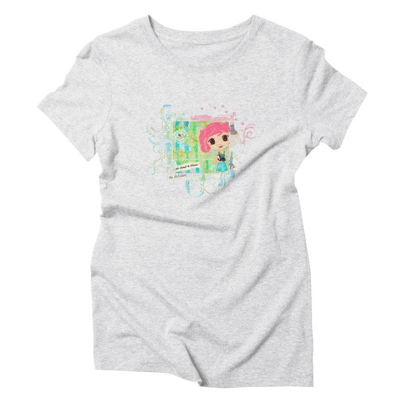 She Dared To Believe Women's Triblend T-Shirt by LittleMissTyne's Artist Shop