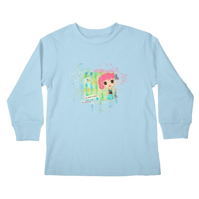 She Dared To Believe Kids Longsleeve T-Shirt by LittleMissTyne's Artist Shop