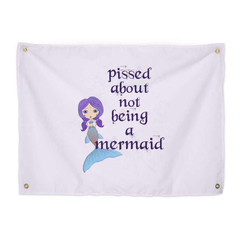 Pissed About Not Being A Mermaid Home Tapestry by LittleMissTyne's Artist Shop