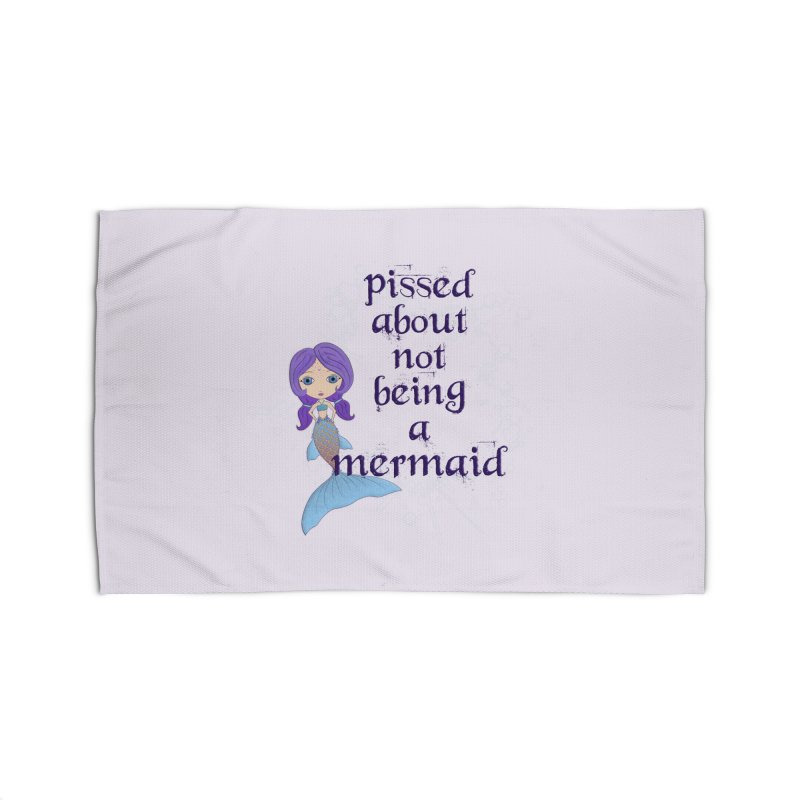 Pissed About Not Being A Mermaid Home Rug by LittleMissTyne's Artist Shop