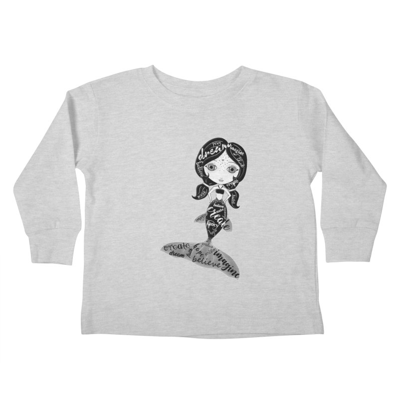 Believe In The Reality Of Your Dreams Kids Toddler Longsleeve T-Shirt by LittleMissTyne's Artist Shop