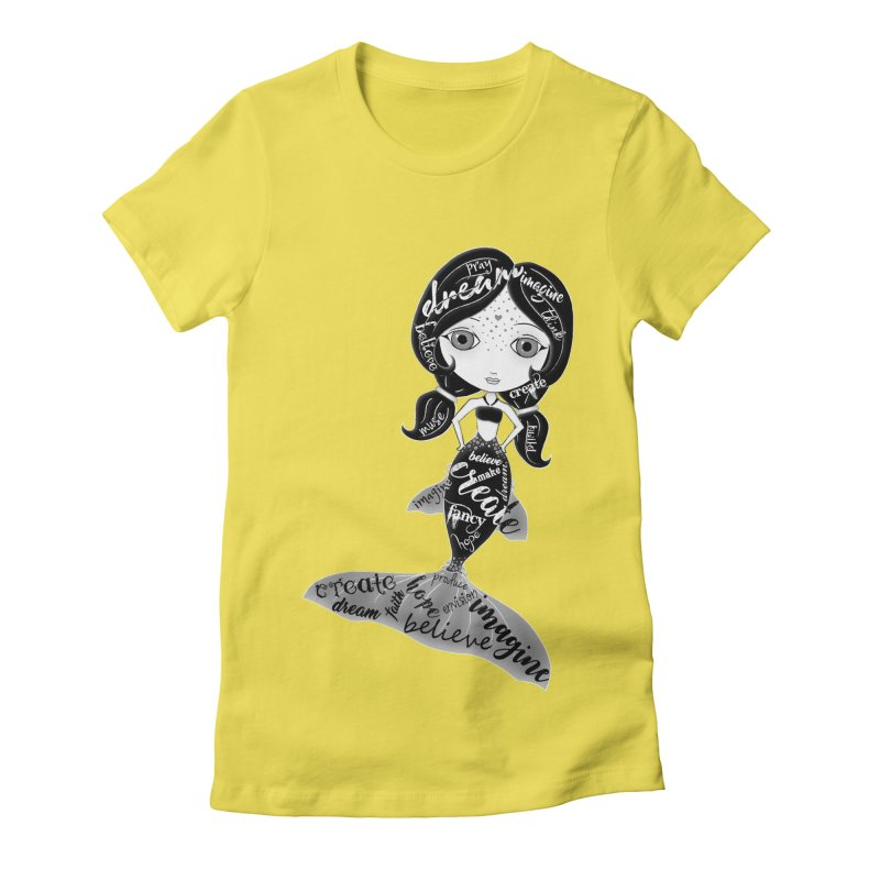 Believe In The Reality Of Your Dreams Women's T-Shirt by LittleMissTyne's Artist Shop
