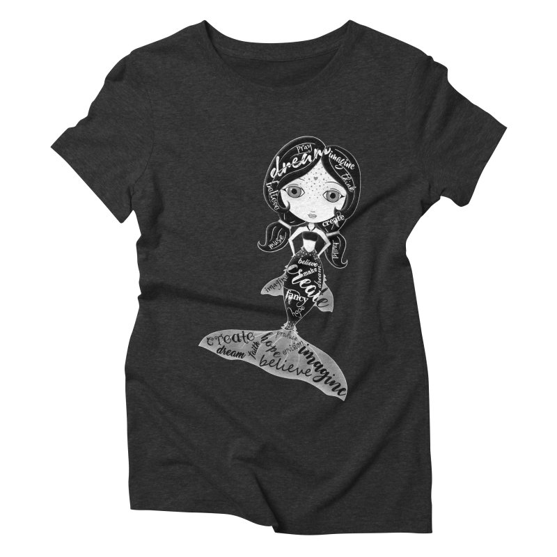 Believe In The Reality Of Your Dreams Women's Triblend T-Shirt by LittleMissTyne's Artist Shop