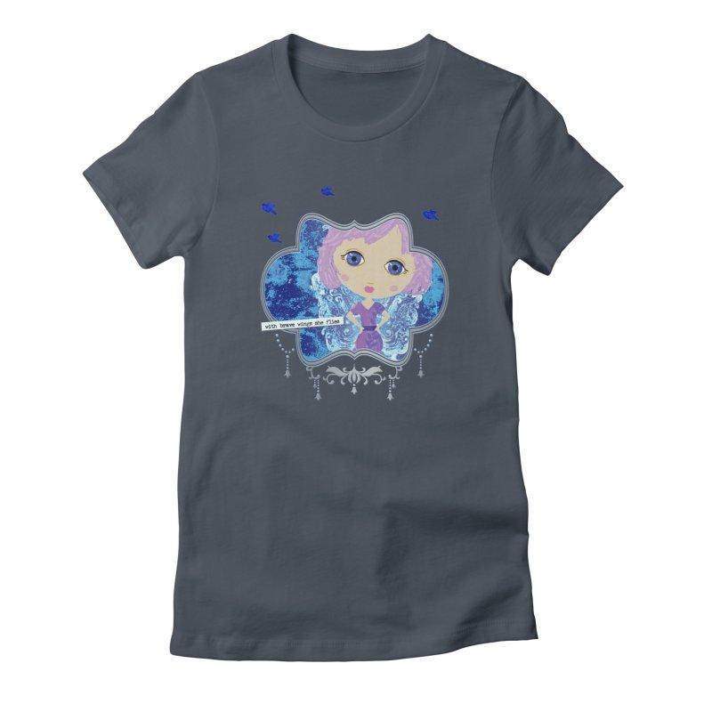With Brave Wings She Flies Women's T-Shirt by LittleMissTyne's Artist Shop