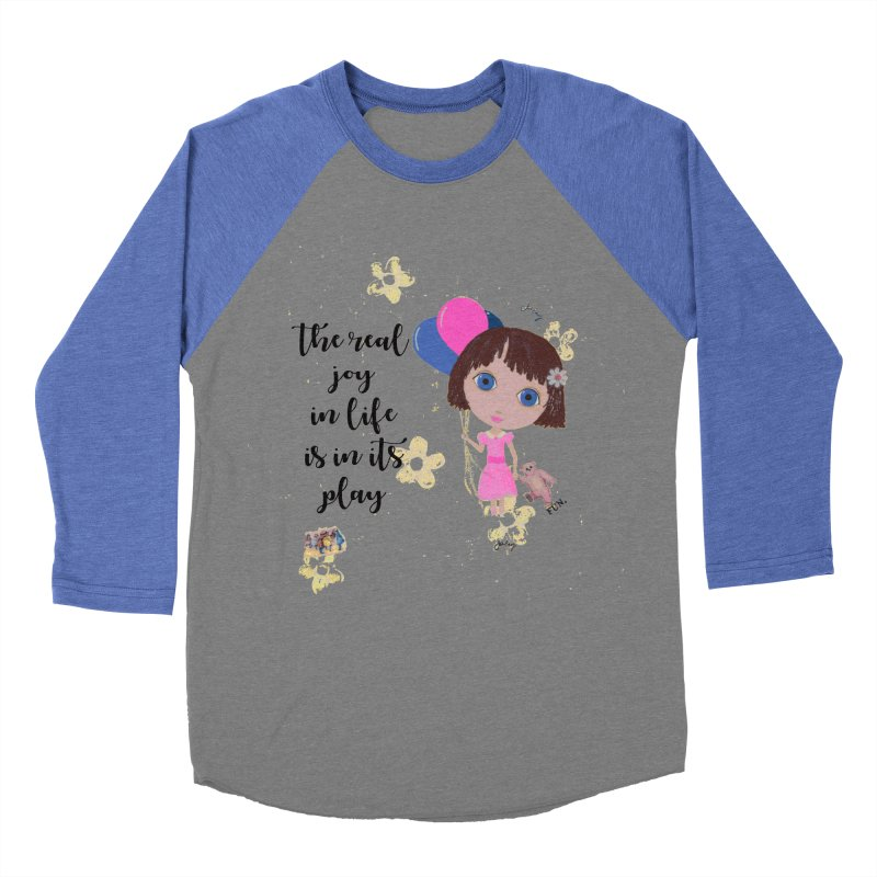 The Real Joy In Life Women's Longsleeve T-Shirt by LittleMissTyne's Artist Shop