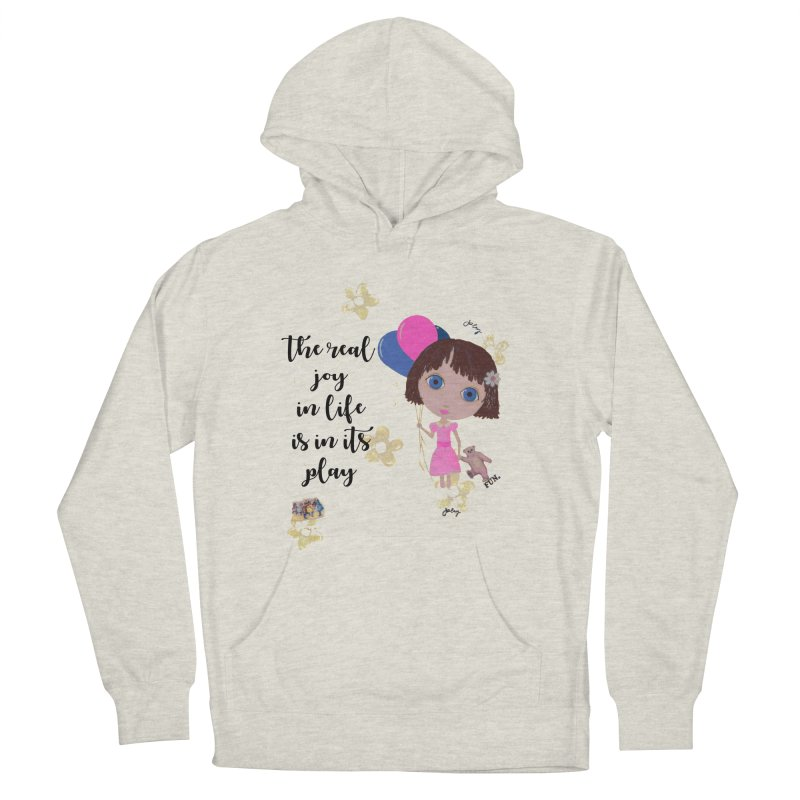The Real Joy In Life Men's French Terry Pullover Hoody by LittleMissTyne's Artist Shop