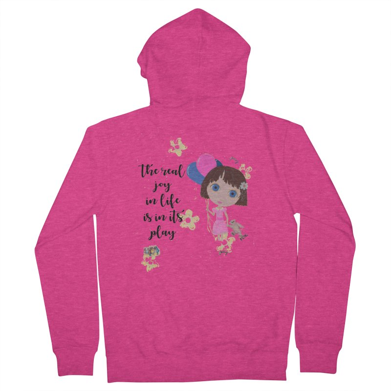 The Real Joy In Life Women's French Terry Zip-Up Hoody by LittleMissTyne's Artist Shop