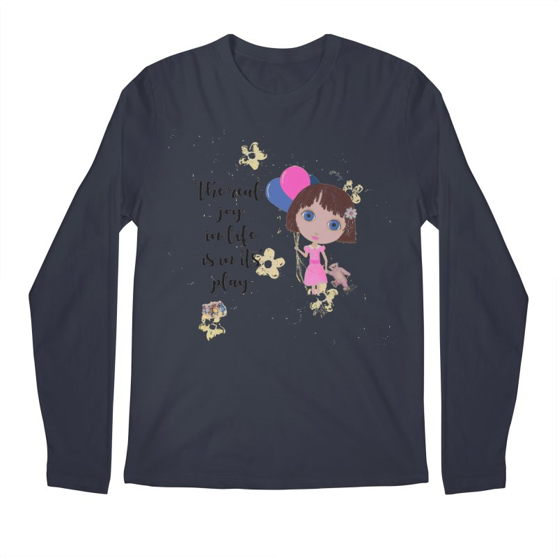 The Real Joy In Life Men's Regular Longsleeve T-Shirt by LittleMissTyne's Artist Shop