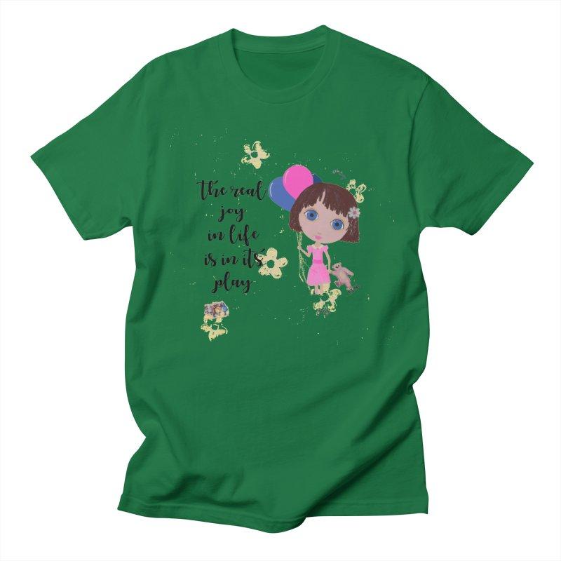 The Real Joy In Life Women's Regular Unisex T-Shirt by LittleMissTyne's Artist Shop