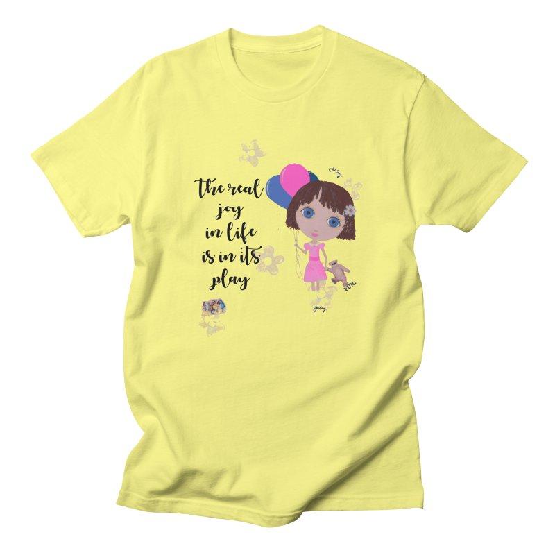 The Real Joy In Life Men's T-Shirt by LittleMissTyne's Artist Shop
