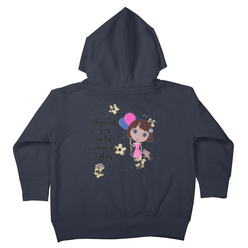 The Real Joy In Life Kids Toddler Zip-Up Hoody by LittleMissTyne's Artist Shop