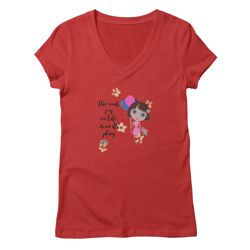 The Real Joy In Life Women's V-Neck by LittleMissTyne's Artist Shop