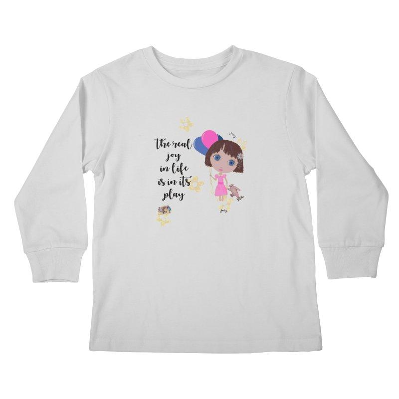 The Real Joy In Life Kids Longsleeve T-Shirt by LittleMissTyne's Artist Shop