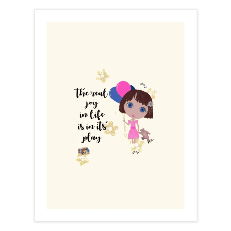 The Real Joy In Life Home Fine Art Print by LittleMissTyne's Artist Shop
