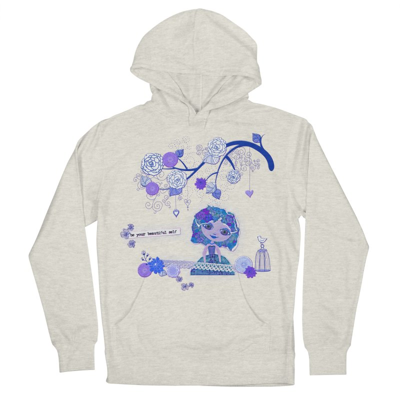 You Are Beautiful Women's French Terry Pullover Hoody by LittleMissTyne's Artist Shop