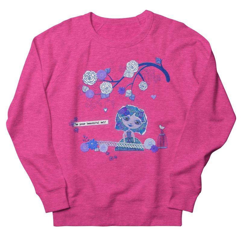You Are Beautiful Women's French Terry Sweatshirt by LittleMissTyne's Artist Shop