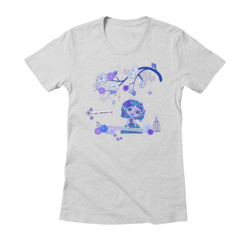 You Are Beautiful Women's Fitted T-Shirt by LittleMissTyne's Artist Shop