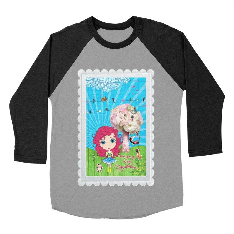 Daydreams Really Do Come True - Dark Haired Version Women's Baseball Triblend Longsleeve T-Shirt by LittleMissTyne's Artist Shop