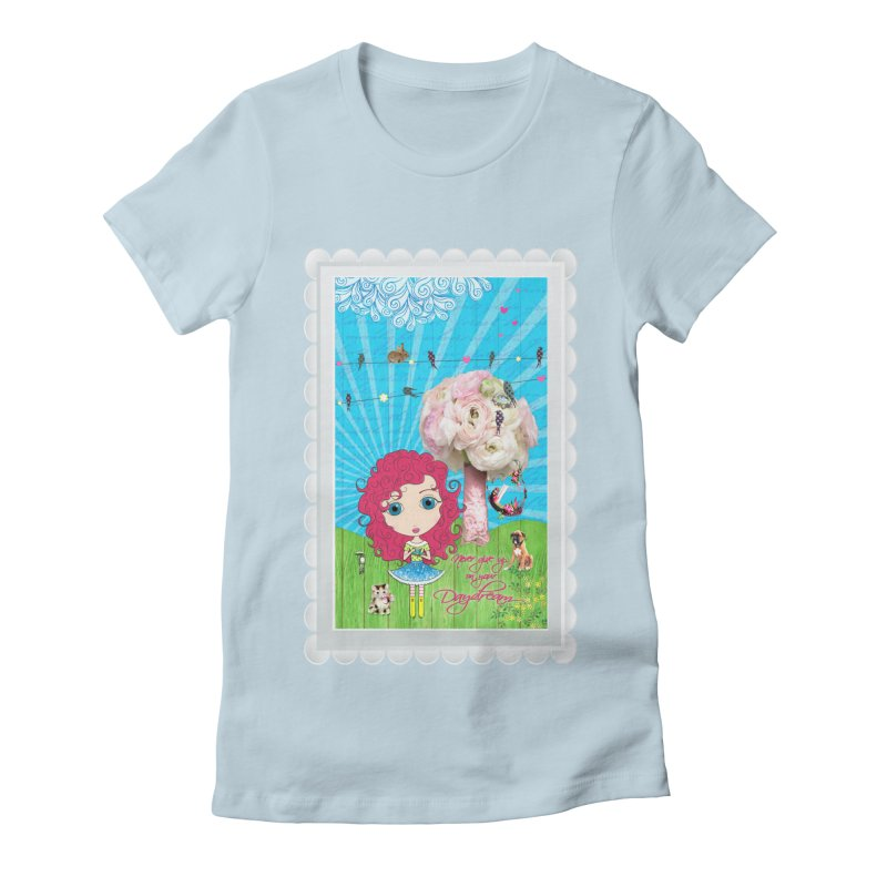 Daydreams Really Do Come True - Dark Haired Version Women's Fitted T-Shirt by LittleMissTyne's Artist Shop