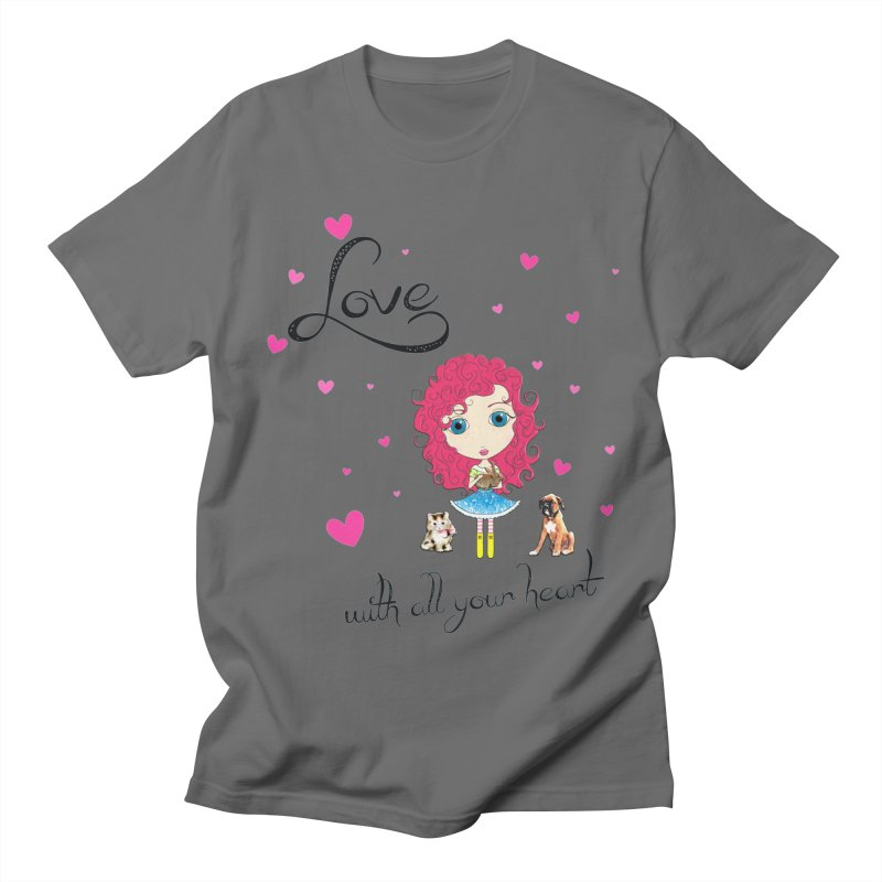 Love With All Your Heart Men's T-Shirt by Little Miss Tyne's Artist Shop